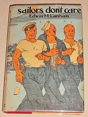 Sailors Don't Care: Lanham, Edwin M.