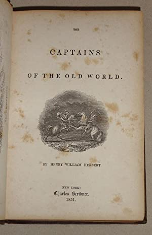 The Captains of the Old World: As Compared with the Great Modern Strategists: Herbert, Henry ...