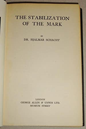 The Stabilization of the Mark: Schacht, Hjalmar