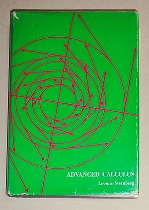 Advanced Calculus.: Loomis, Lynn H. and Shlomo Sternberg.