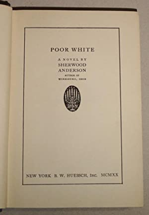 Poor White; A Novel: Anderson, Sherwood