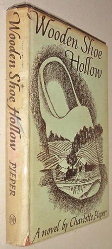 Wooden Shoe Hollow, A Novel: Pieper, Charlotte