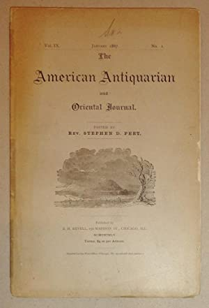 American Antiquarian and Oriental Journal Volume IX, No. 1, January 1887: Peet, Rev. Stephen D. (Ed...