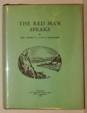 The Red Man Speaks: Shoemaker, Mrs. (Harry J. ) Ann G.