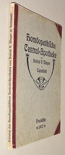 Illustriertes Preis-Verzeichnis Der Homöopathischen Centralapotheke, Von Hofrat V. Mayer in ...