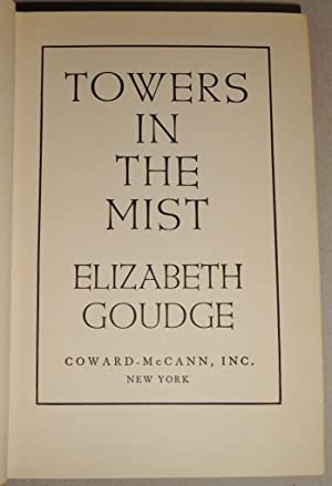 Towers in the Mist: Goudge, Elizabeth