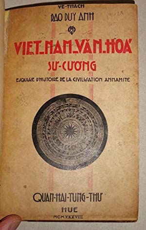 Viet-Nam Van-Hoa Su-Cuong; Esquisse D'Histoire De La Civilisation Annamite: Duy Anh Dao