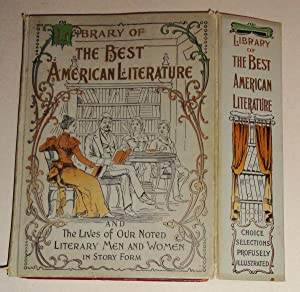 Library of the Best American Literature [SALESMAN'S DUMMY] The Lives of Our Noted Literary Men...