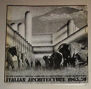 Italian Architecture 1965 - 1970; Second Itinerant Triennal Exhibition of Contemporary Italian ...