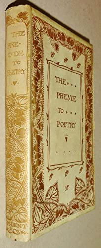 The Prelude to Poetry; The English Poets in Defence and Praise of Their Own Art