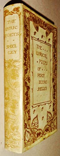 The Lyrical Poems of Percy Bysshe Shelley: Shelley, Percy Bysshe