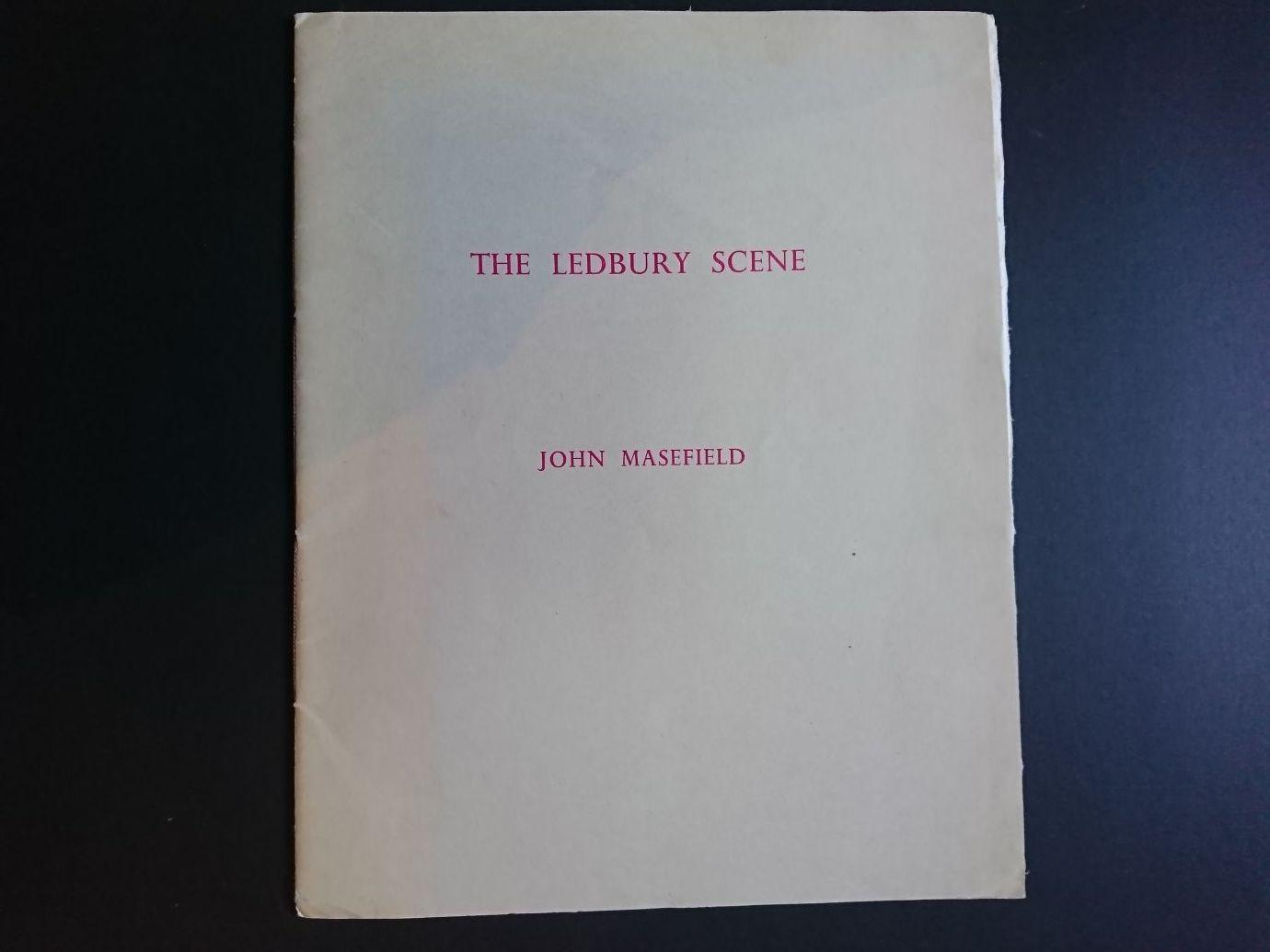 The_Ledbury_Scene_as_I_have_used_it_in_my_verse_Masefield_John_Very_Good_Softcover