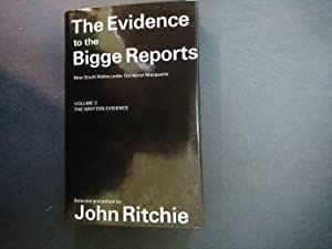 The Evidence to the Bigge Reports New: Ritchie, John
