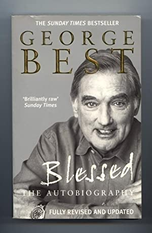 Blessed the Autobiography: Best, George with