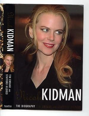 Nicole Kidman: The Biography: Hildred, Stafford; Ewbank, Tim