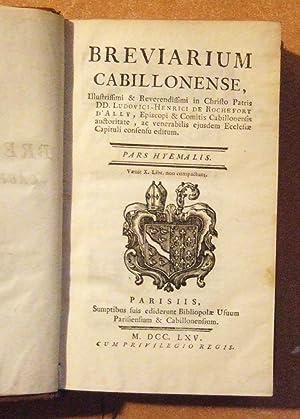 Brevarium Cabillonense - Pars Hyemalis: Ludovici-Henrici De Rochefort D'ally