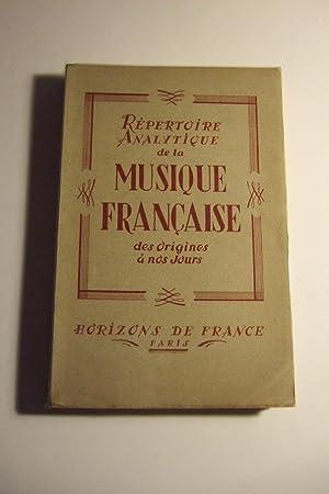 Repertoire analytique De La Musique francaise Des Origines a Nos Jours: BOLL (Andre) Sous La ...