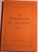 Les Conquerants De l'ALGERIE: D'ESTRE (Henry)