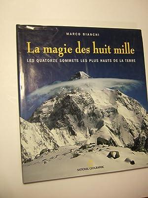 La Magie Des Huit Mille: Bianchi (marco)