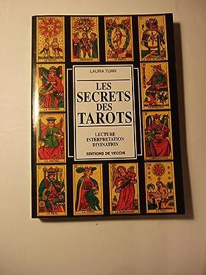 Les Secrets Des Tarots: Tuan (laura)