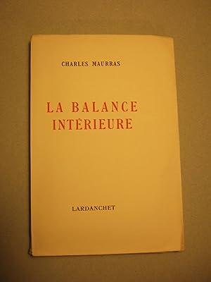 La Balance Interieure: Maurras (charles)