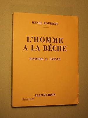 L'homme a La Beche: Pourrat (henri)