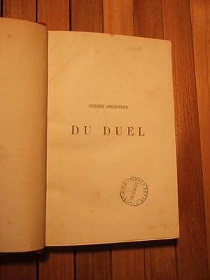 Histoire anecdotique du Duel, dans tous les temps et dans tous les Pays: Colombey (Emile)