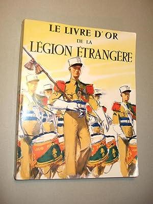 Le Livre D'or De La Legion Etrangere: Brunon (jean), Manueb (georges-r.), Carles (pierre)
