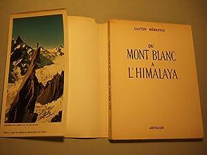 Du Mont Blanc a l'Himalaya: Rebuffat (gaston)