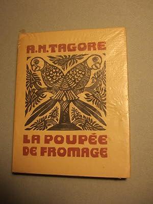 La Poupee De Fromage: Abanindranath Tagore