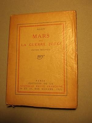 Mars Ou La Guerre Jugee: Alain