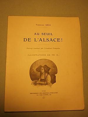 Au Seuil De L'alsace !: Keck (theobalde)