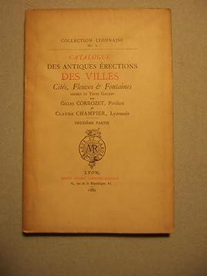 Catalogue Des Antiques Erections Des Villes, Cites, Fleuves et Fontaines Assises es Trois Gaules: ...