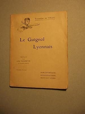 Le Guignol Lyonnais: Tancrede De Visan