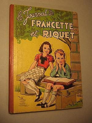 Le Journal De Francette et Riquet: Robert Rigot-frans Piet-Mellies-Durst