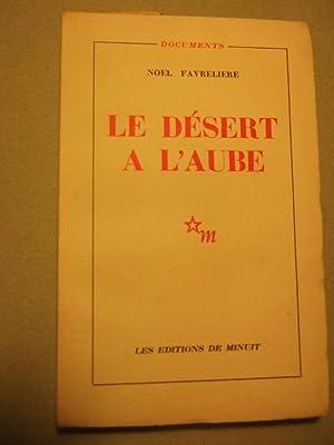 Le Desert De L'aube: Favreliere (noel)