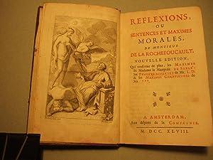 REFLEXIONS OU SENTENCES ET MAXIMES MORALES DE MONSIEUR DE LA ROCHEFOUCAULT.: La Rochefoucault (...