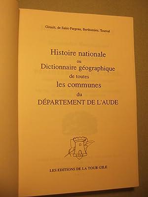 Histoire Nationale Ou Dictionnaire Geographique De Toutes Les Communes Du Departement De L'...