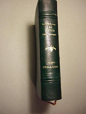 Le Grand Livre Des Betes Dites Sauvages: Demaison (andré)