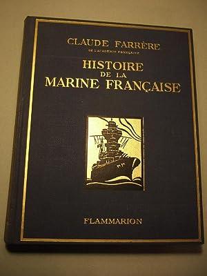 Histoire De La Marine Francaise: Farrere (claude)