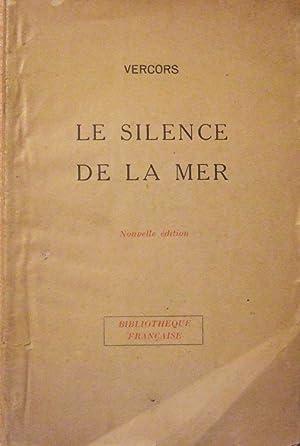 Le Silence De La Mer: Vercors