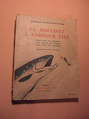 Le Moulinet a Tambour Fixe: CONSTANTIN-WEYER