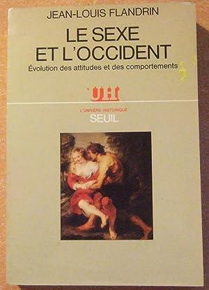 Le Sexe et l'Occident : Evolution des: Flandrin (Jean-Louis)