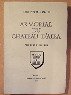 Armorial Du Chateau d'Alba: Arnaud (abbé pierre)
