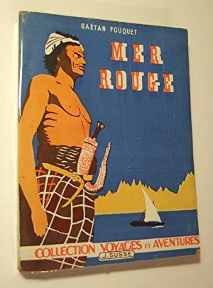 Mer Rouge: Fouquet (gaetan)