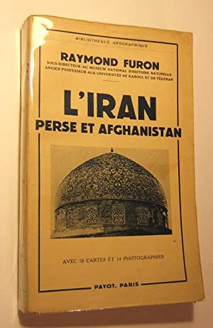 L'iran Perse et Afghanistan: Furon (raymond)