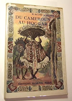 Du Cameroun Au Hoggar: De Lyee De