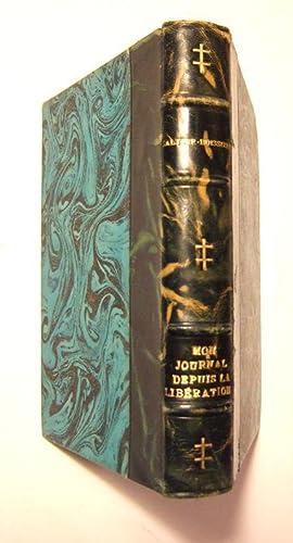 Mon Journal Depuis La Liberation: Galtier-Boissiere (jean)