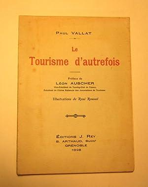 Le Tourisme Autrefois: Vallat (paul)