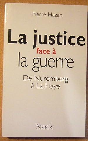 La Justice Face a La Guerre -: Hazan (pierre)